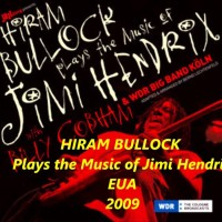 Discografías: Hiram Bullock Plays the Music of Jimi Hendrix