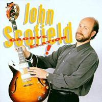 Discografías: John Scofield (Groove Elation)